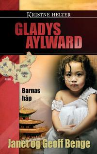 Kristne helter - Gladys Aylward - Trykk på bildet for å lukke