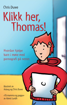 Klikk her, Thomas! av Chris Duwe